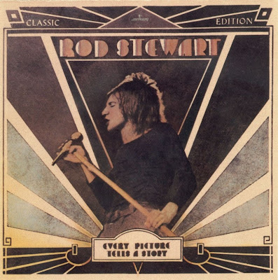 Rod Stewart ~ 1971 ~ Every Picture Tells A Story