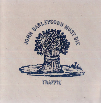 Traffic ~ 1970 ~ John Barleycorn Must Die