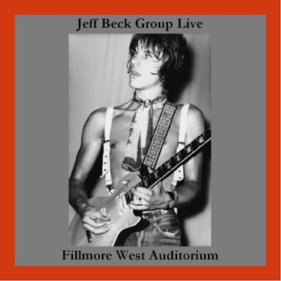 Jeff Beck Group ~ Fillmore West Auditorium