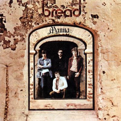 Bread ~ 1971 ~ Manna