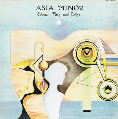 Asia Minor ~ 1981 ~ Between Flesh and Divine