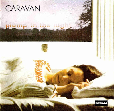 Caravan ~ 1973 ~ For Girls Who Grow Plump In The Night