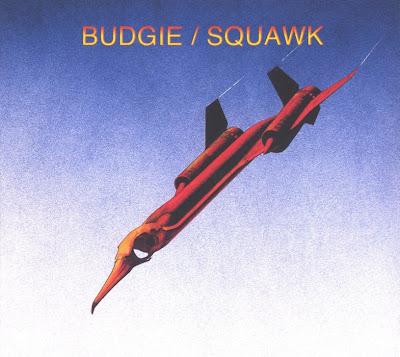 Budgie ~ 1972 ~ Squawk