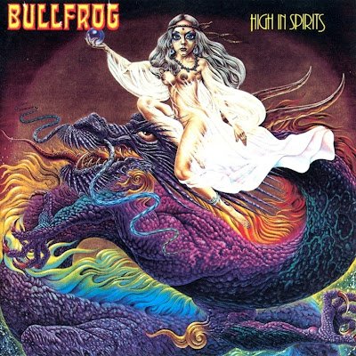 Bullfrog ~ 1977 ~ High In Spirits
