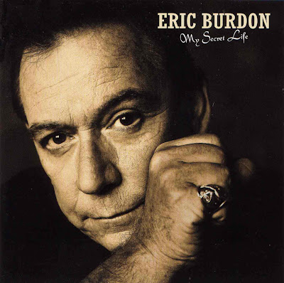 Eric Burdon ~ 2004 ~ My Secret Life