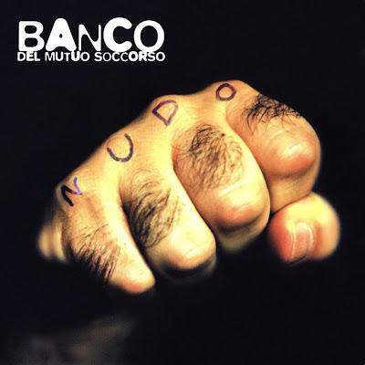 Banco Del Mutuo Soccorso ~ 1997 ~ Nudo