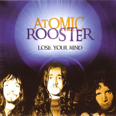 Atomic Rooster ~ 1980 ~ Lose Your Mind