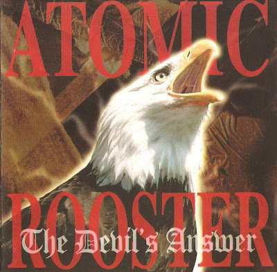 Atomic Rooster ~ 1997 ~ The Devil's Answer