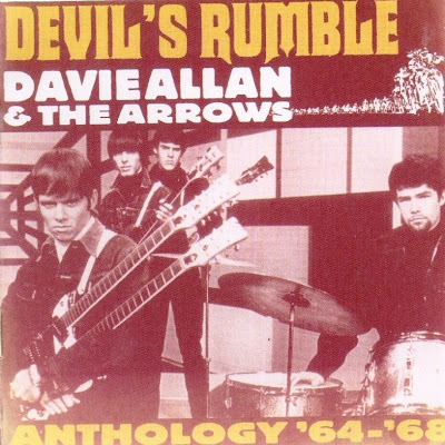 Davie Allan & the Arrows ~ 2004 ~ Devil's Rumble. Anthogy '64-'68