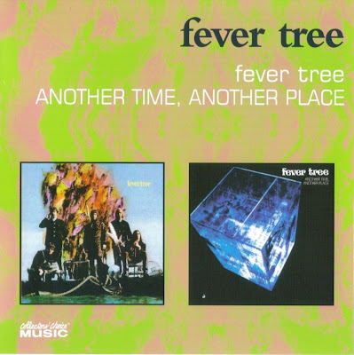 Fever Tree ~ 1968 ~ Fever Tree + 1969 ~ Another Time Another Place