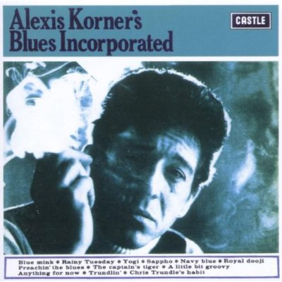 Alexis Korner's Blues Incorporated ~ 1965 ~ Alexis Korner's Blues Incorporated