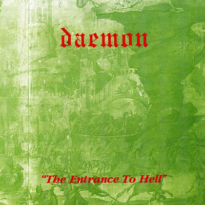 Daemon ~ 2006 ~ The Entrance To Hell