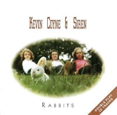 Kevin Coyne & Siren ~ 1994 ~ Rabbits