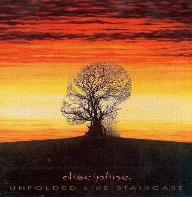 Discipline ~ 1997 ~ Unfolded Like Staircase