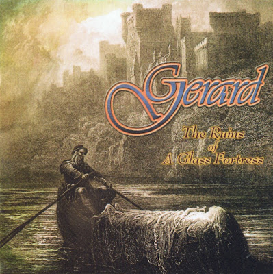 Gerard ~ 2000 ~ The Ruins Of A Glass Fortress