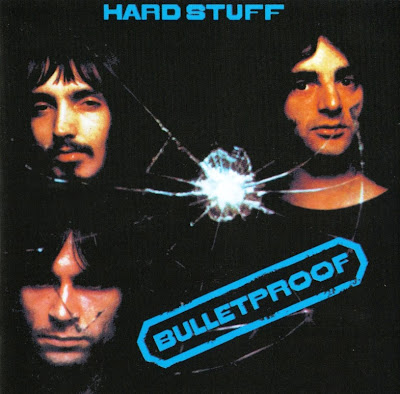 Hard Stuff ~ 1971 ~ Bulletproof