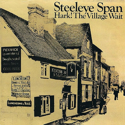 Steeleye Span ~ 1970 ~ Hark! The Village Wait
