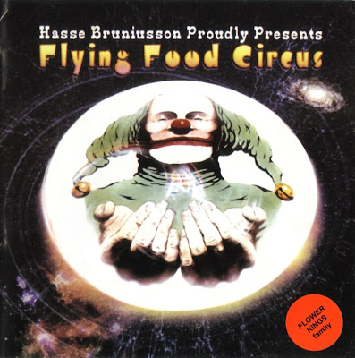 Hasse Bruniusson ~ 2002 ~ Flying Food Circus