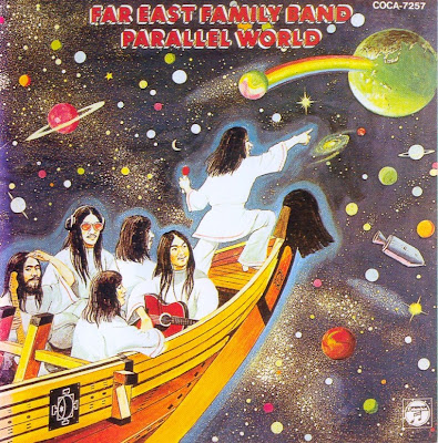 Far East Family Band ~ 1976 ~ Parallel World