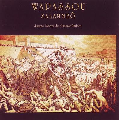 Wapassou ~ 1977 ~ Salammbô