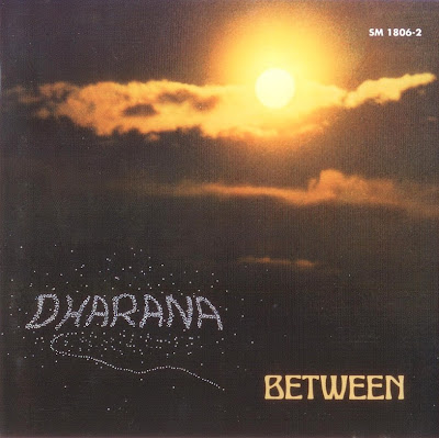 Between ~ 1974 ~ Dharana
