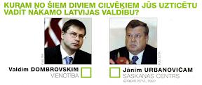 Vienotības aptauja: Dombrovskis vai Urbanovičs