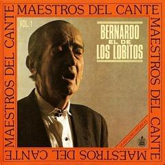 Bernardo_el_de_los_Lobitos_-_Maestros_del_Cante_(frontal)[1]