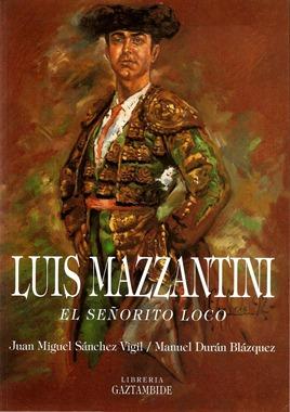 Mazzantini El señorito loco Portada