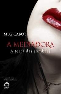 [A_Mediadora_-_A_Terra_das_Sombras[4].jpg]