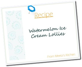 Watermelon Ice Cream Lollies Recipe Card