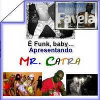 Mr Catra – É Funk Baby