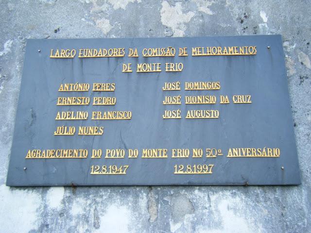 Placa do largo Fundadores da Comissão de Melhoramentos de Monte Frio na Quarta-feira, 13 de Outubro de 2010