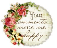 Your comments make me happy