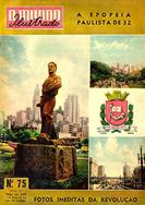 """Saiba mais conhecendo a versão digital da revista """"Mundo Ilustrado – A Epopéia de 32"""", publicada em 1954, na comemoração dos 22 anos da Revolução Constitucionalista."""