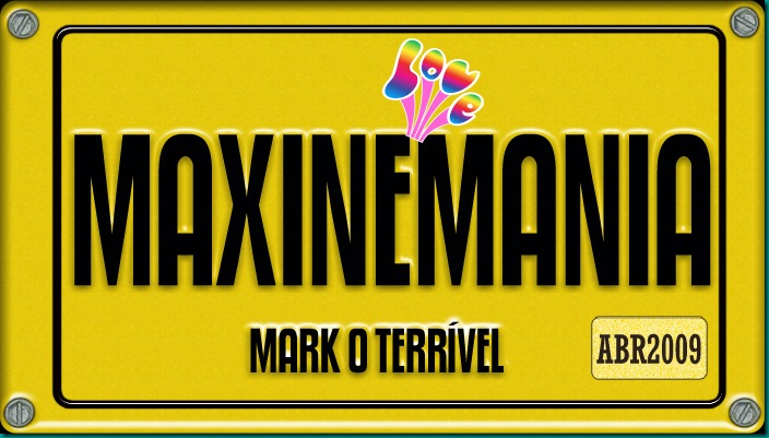 MAXINEMANIA