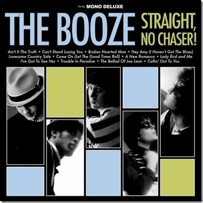 the booze - straight no chaser