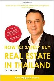 How to Safely Buy Real Estate in Thailand - Rene-Philippe R Dubout