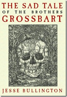 Book Review - The Sad Tale of the Brothers Grossbart