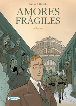 Amores Frágiles, por Philippe Richelle y Jean-Michel Beuriot. Cómpralo Online!