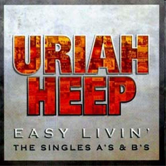 Easy Livin': The Singles A's & B's - 2006