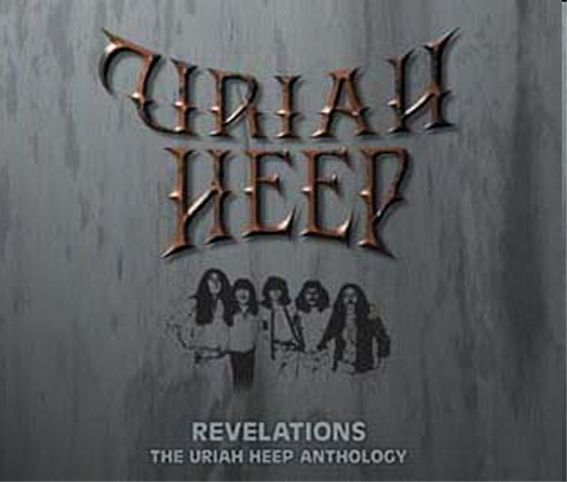 Revelations - The Uriah Heep Anthology - 2004