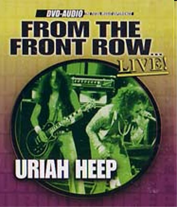 Uriah Heep: From The Front Row Live - Audio DVD & CD 2004
