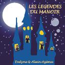 LES LEGENDES DU MANOIR / Evelyne et Alain Azema