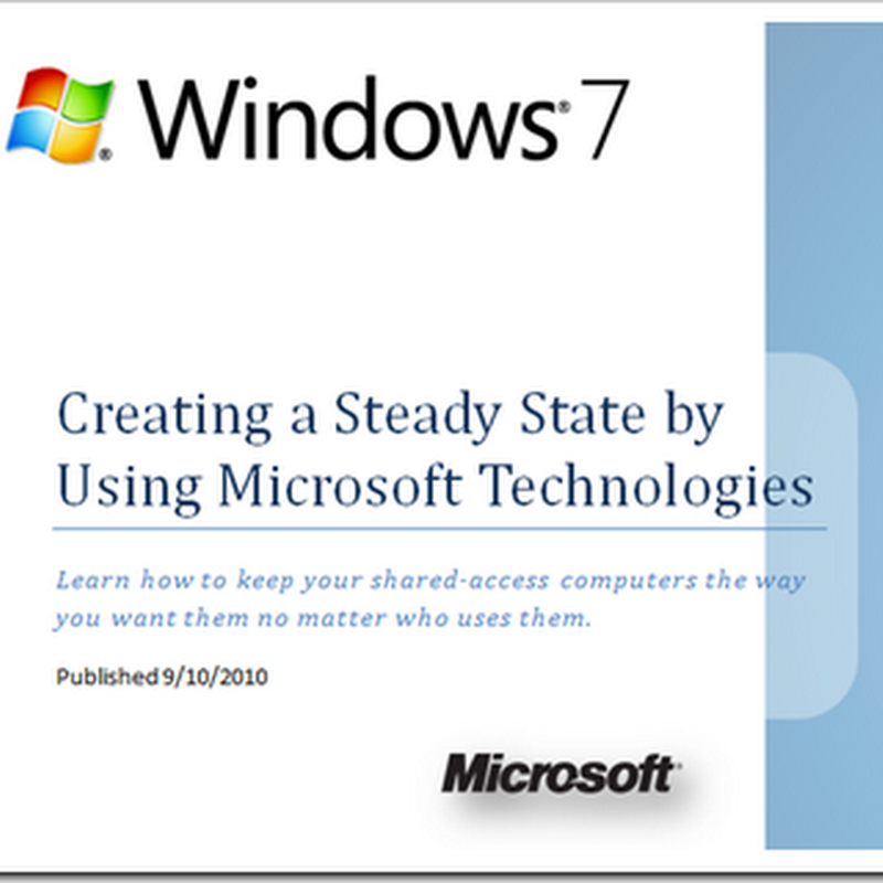 How to replicate Windows SteadyState in Windows 7