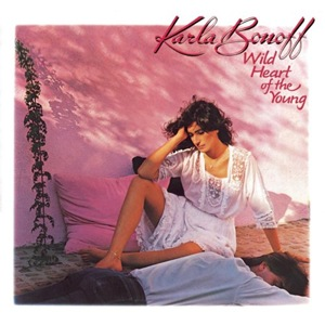 Wild Heart of the Young - Karla Bonoff