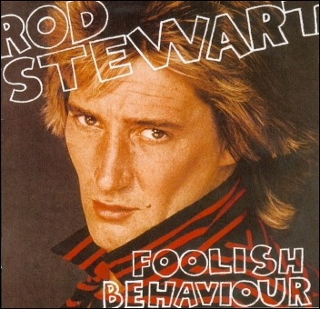 1267132798_rod_stewart__foolish_behaviour_front