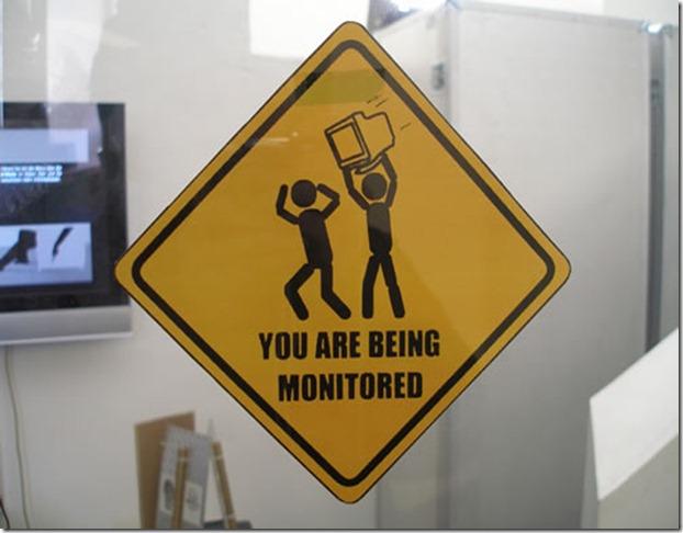 Estas siendo monitoreado
