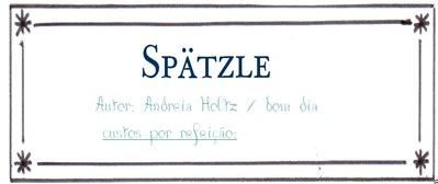 spätzle