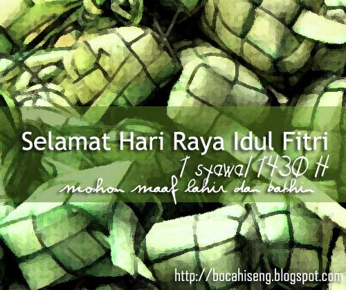 Selamat Hari Raya Idul Fitri 1 Syawal 1430H