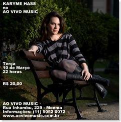 KARYME HASS - Ao Vivo Music - 10-3-2009
